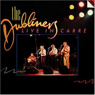 the Dubliners - Live in Carre,Amsterdam