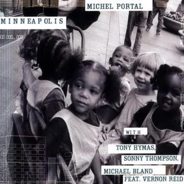 Michel Portal - Minneapolis