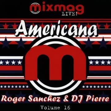 Roger Sanchez - Mixmag Live! Vol. 16