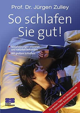 So schlafen Sie gut! Die besten Tipps von Deutschlands führendem Schlafexperten