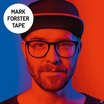 Mark Forster - Tape