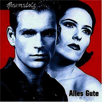 Rosenstolz - Alles Gute - Das Beste von '92 - '98