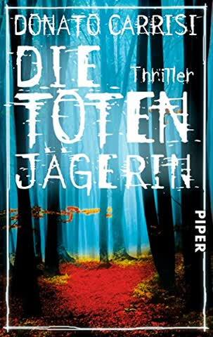 Die Totenjägerin: Thriller