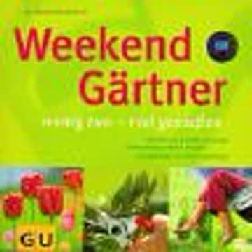 Weekend Gärtner