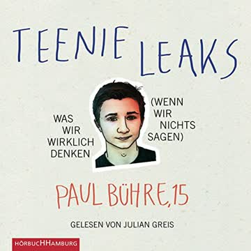 Teenie-Leaks: Was wir wirklich denken (wenn wir nichts sagen): 3 CDs