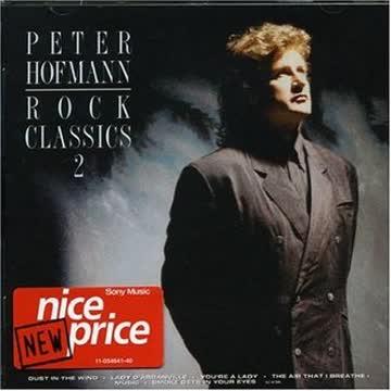 Peter Hofmann - Rock Classics 2