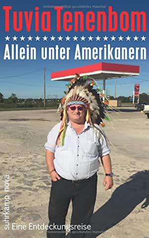 Allein unter Amerikanern: Eine Entdeckungsreise (suhrkamp taschenbuch)