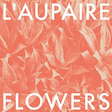 L'aupaire - Flowers (Limited Digipack)