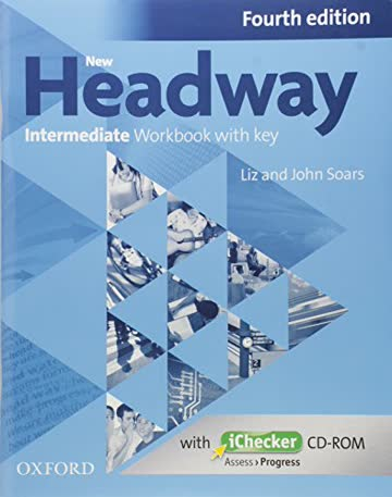New Headway Intermediate Workbook with Key & iChecker CD-ROM Pack (New Headway Fourth Edition)
