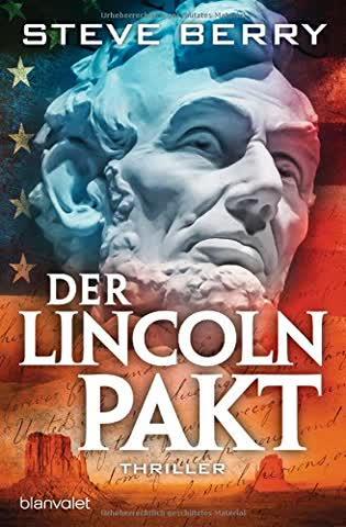 Der Lincoln-Pakt (Band 9 der Cotton Malone-Reihe)