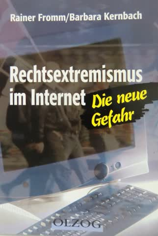 Rechtsextremismus im Internet: Die neue Gefahr