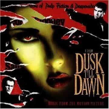 Original Soundtrack - From Dusk Till Dawn