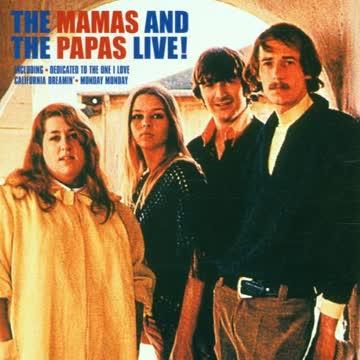 Mamas & Papas - The Mamas and Papas Live