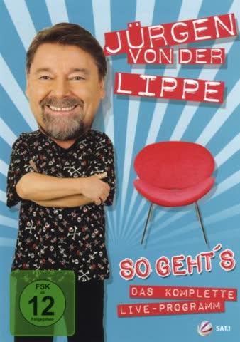 Jürgen von der Lippe - So geht's - Das komplette Live-Programm