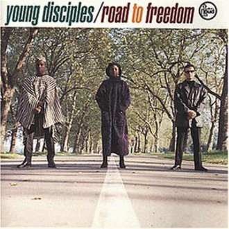 Young Disciples - Road to Freedom [UK-Import]