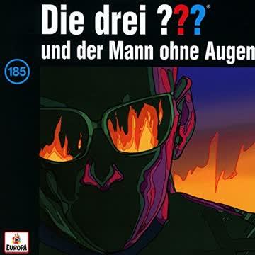 DIE DREI ??? 185/ und der Mann ohne Augen