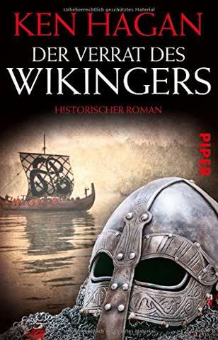 Der Verrat des Wikingers: Historischer Roman
