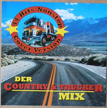 - Der Country & Trucker Mix - Cover Version