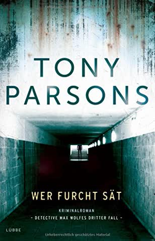 Wer Furcht sät: Detective Max Wolfes dritter Fall. Kriminalroman (DS-Wolfe-Reihe, Band 3)
