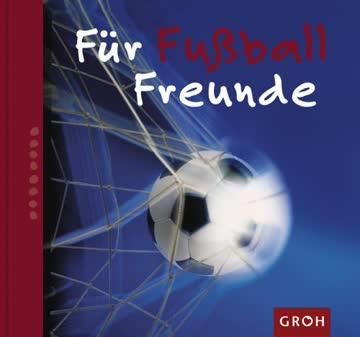 Für Fußballfreunde