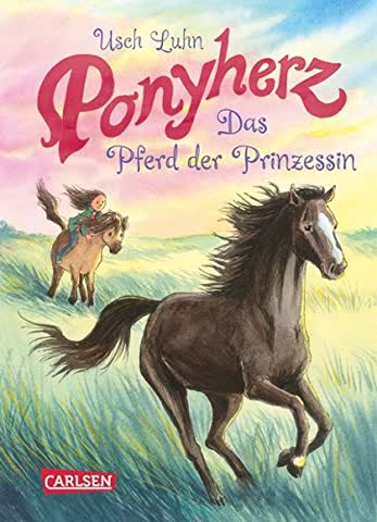 Ponyherz, Band 04 - Das Pferd der Prinzessin