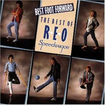 Reo Speedwagon - Best Foot Forward [UK-Import]