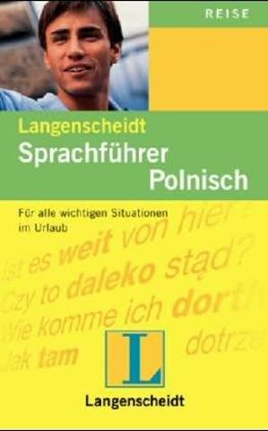 Langenscheidts Sprachführer Polnisch. Mit Reisewörterbuch Deutsch- Polnisch