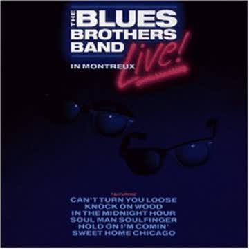 the Blues Brothers Band - Live at Montreux