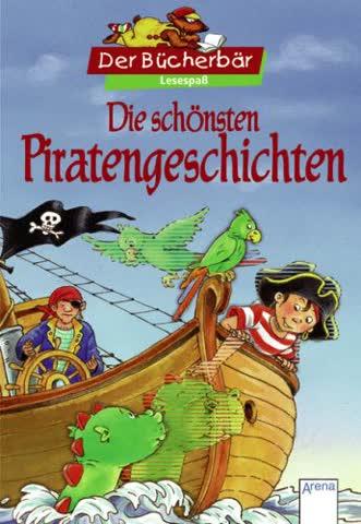 Die schönsten Piratengeschichten (Der Bücherbär - Sammelband)