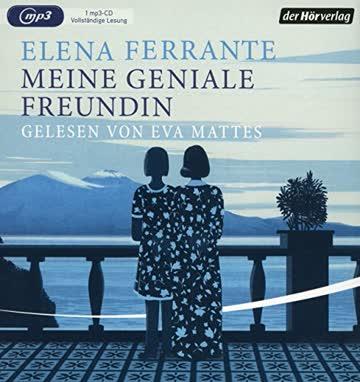 Meine geniale Freundin: Kindheit und frühe Jugend (Die Neapolitanische Saga, Band 1)