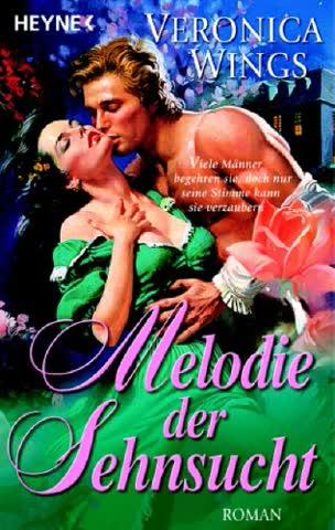 Melodie der Sehnsucht: Roman