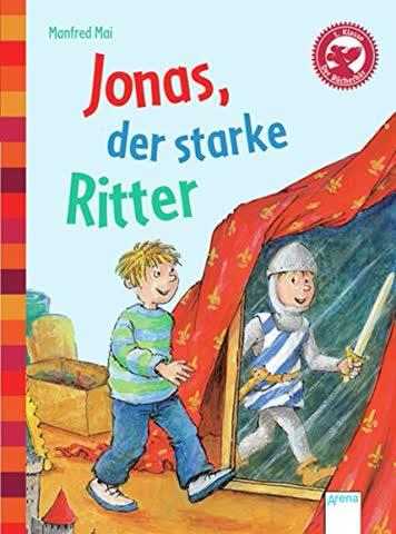 Der Bücherbär, eine Geschichte für Erstleser (1. Klasse) - Jonas, der starke Ritter