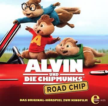 Alvin und die Chipmunks (4) Original Hörspiel z. Kinofilm