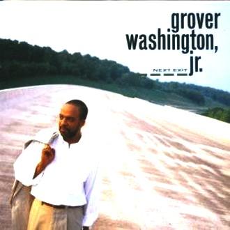 Grover Jr. Washington - Next Exit