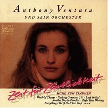 Anthony Ventura - Zeit Für Zärtlichkeit