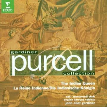 Gardiner - Purcell: The Indian Queen (Gesamtaufnahme)