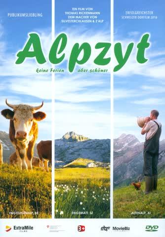 Alpzyt - Keine Ferien, aber schöner