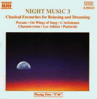 Diverse - Night Music Vol. 3 (Classical Favourites for Relaxing and Dreaming)