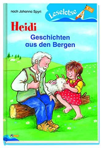 Heidi - Geschichten aus den Bergen: Leselotse - 1. Lesestufe