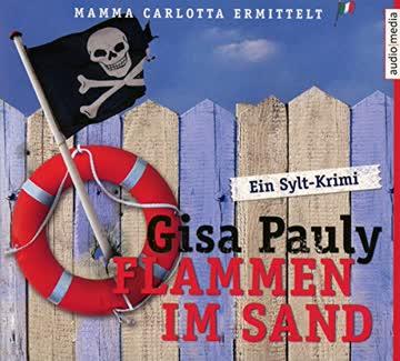 Flammen im Sand: Ein Sylt-Krimi (Mamma Carlotta, Band 4)