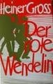 Der rote Wendelin. ( Professor- Serie.)