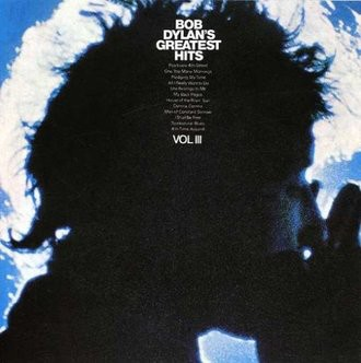 Bob Dylan - Greatest Hits Volume 3