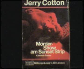 Jerry Cotton, Mörder-Show am Sunset Strip