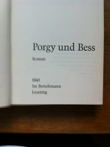 Porgy und Bess Roman und Geschichte der Oper