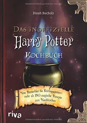 Das inoffizielle Harry-Potter-Kochbuch: Von Butterbier bis Kürbispasteten - mehr als 150 magische Rezepte zum Nachkochen