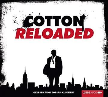 Cotton Reloaded I: Folge 1-6.