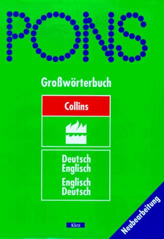 PONS Collins Großwörterbuch für Experten und Universität Deutsch - Englisch / Englisch - Deutsch (PONS-Wörterbücher)