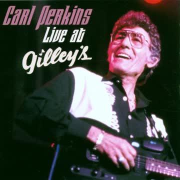 Carl Perkins - Live at Gilley's