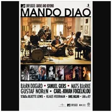 Mando Diao - MTV Unplugged: Above and Beyond