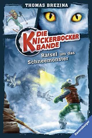Die Knickerbocker-Bande 01: Rätsel um das Schneemonster